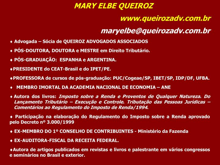 MARY ELBE QUEIROZ