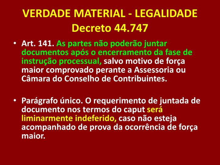 VERDADE MATERIAL - LEGALIDADE
