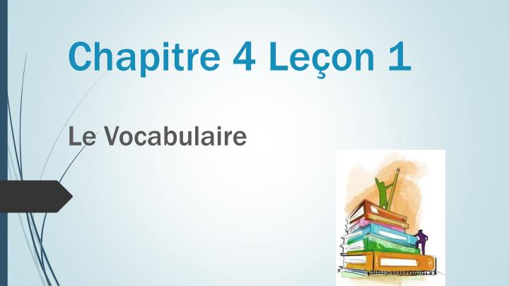 Chapitre 4 Leçon 1