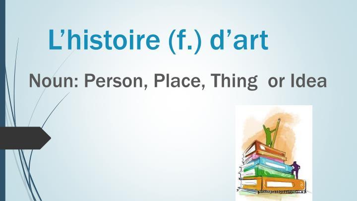 L'histoire (f.) d'art