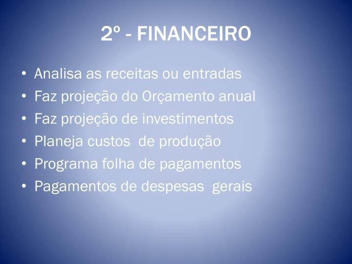 2º - FINANCEIRO