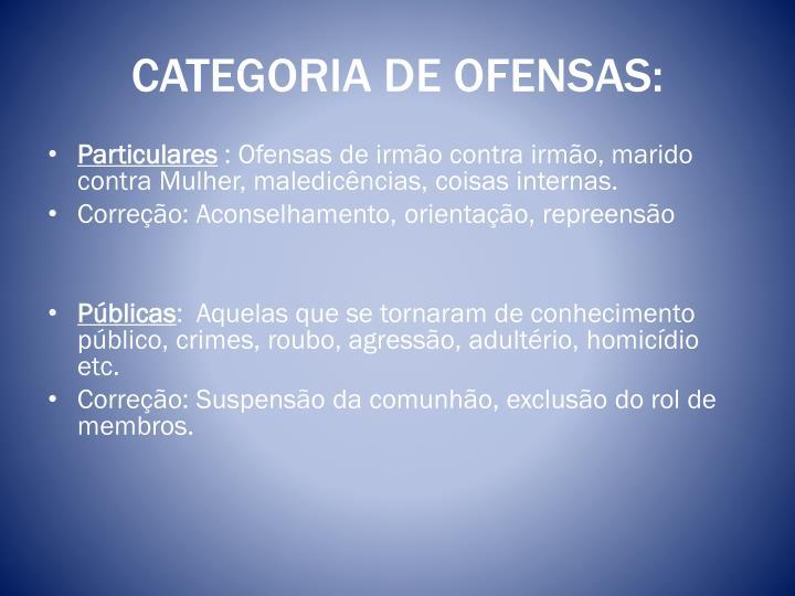 CATEGORIA DE OFENSAS: