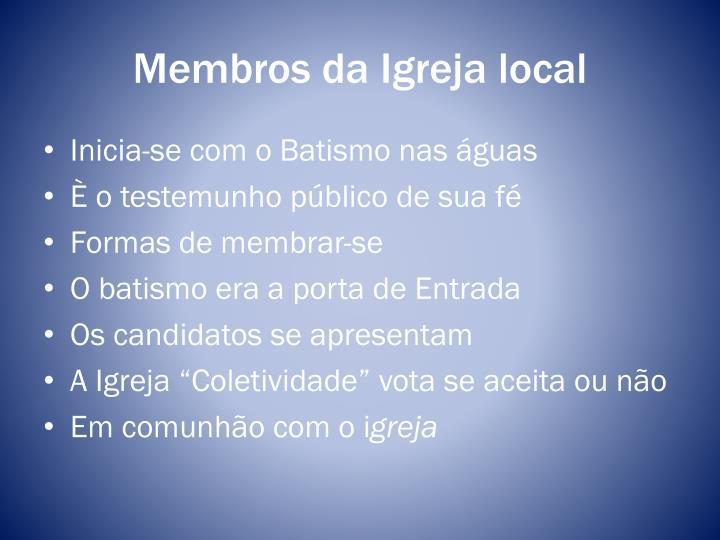 Membros da Igreja local