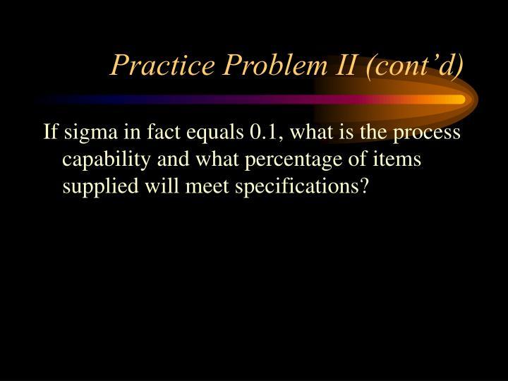 Practice Problem II (cont'd)