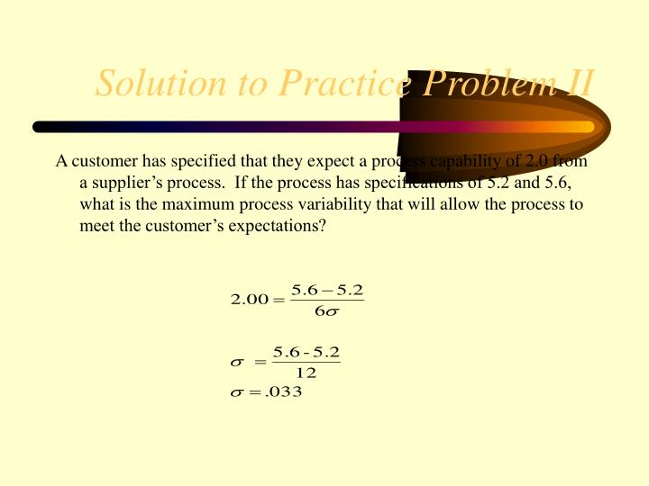 Solution to Practice Problem II