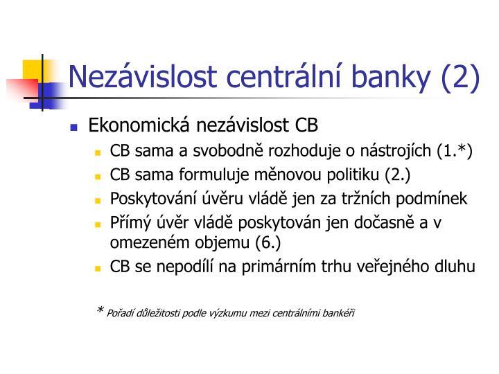 Nezávislost centrální banky (2)