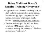 doing multicast doesn t require training everyone