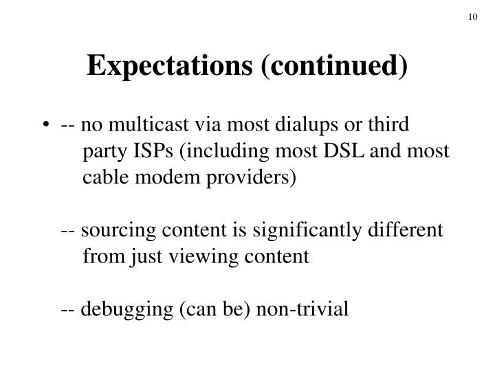 Expectations (continued)