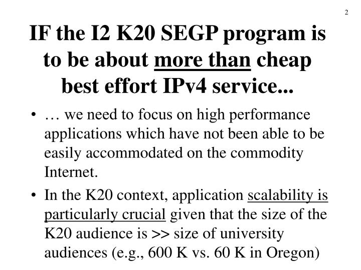IF the I2 K20 SEGP program is to be about