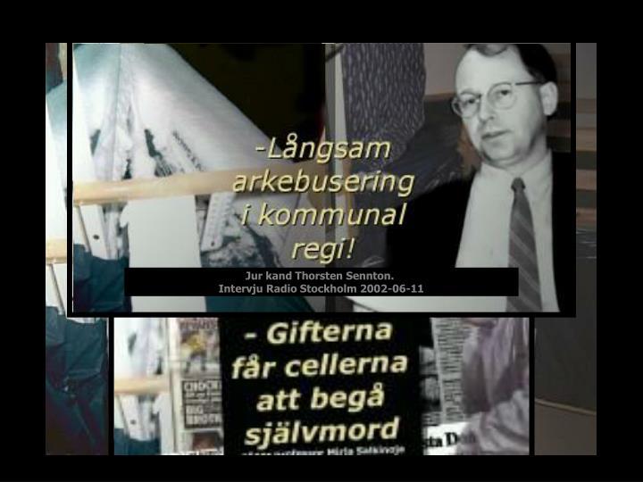Jur kand Thorsten Sennton.