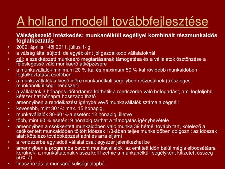 A holland modell továbbfejlesztése