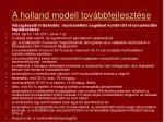 a holland modell tov bbfejleszt se