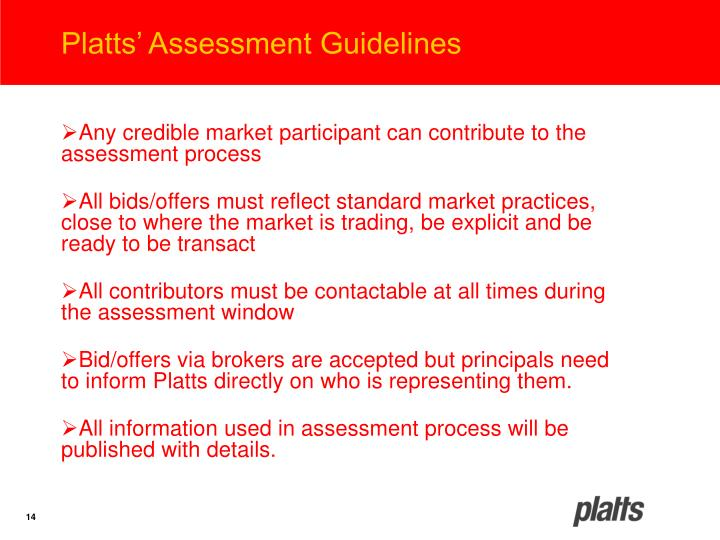 Platts' Assessment Guidelines