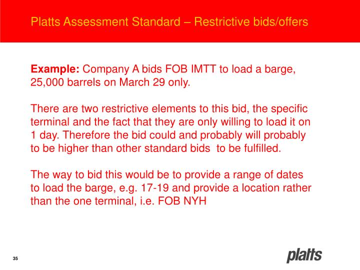 Platts Assessment Standard – Restrictive bids/offers