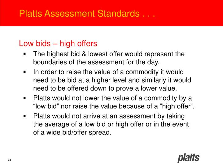 Platts Assessment Standards . . .