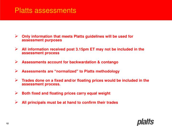 Platts assessments