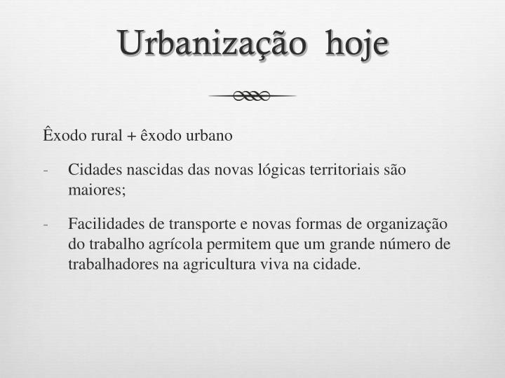 Urbanização  hoje