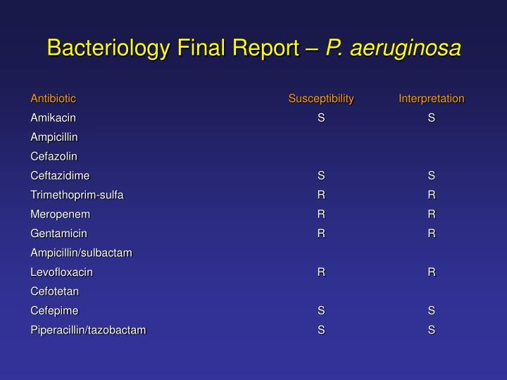 Bacteriology Final Report –