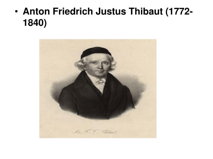 Anton Friedrich Justus Thibaut (1772-1840)