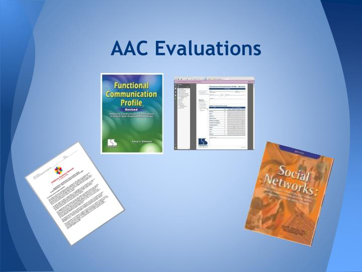 AAC Evaluations