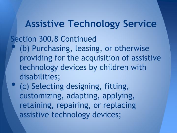 Assistive Technology Service