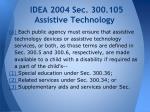 idea 2004 sec 300 105 assistive technology
