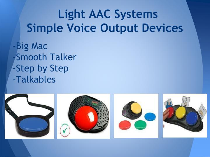 Light AAC Systems