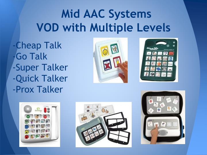 Mid AAC Systems
