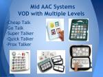 mid aac systems vod with multiple levels