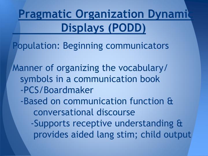 Pragmatic Organization Dynamic