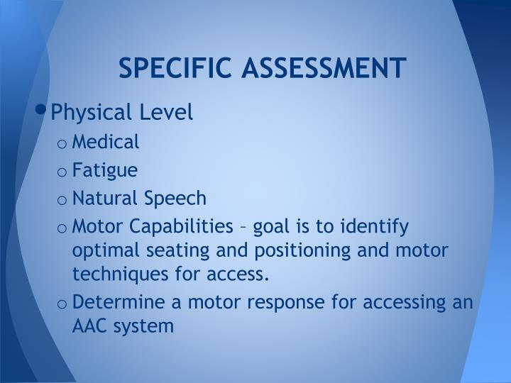 SPECIFIC ASSESSMENT