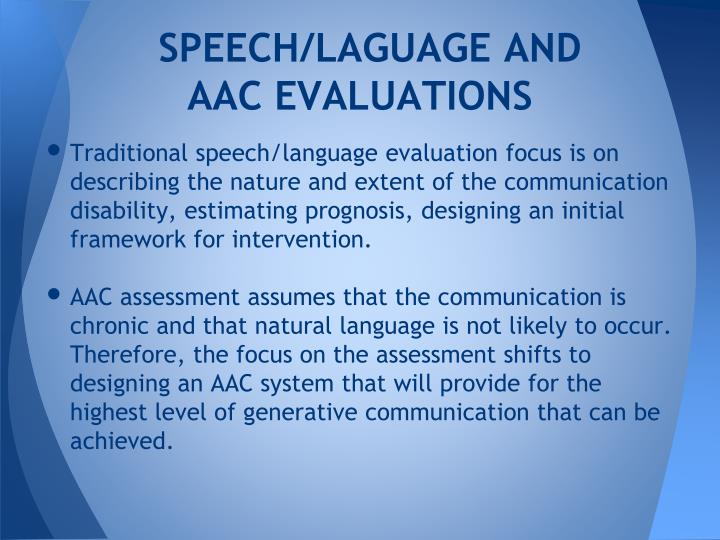 SPEECH/LAGUAGE AND