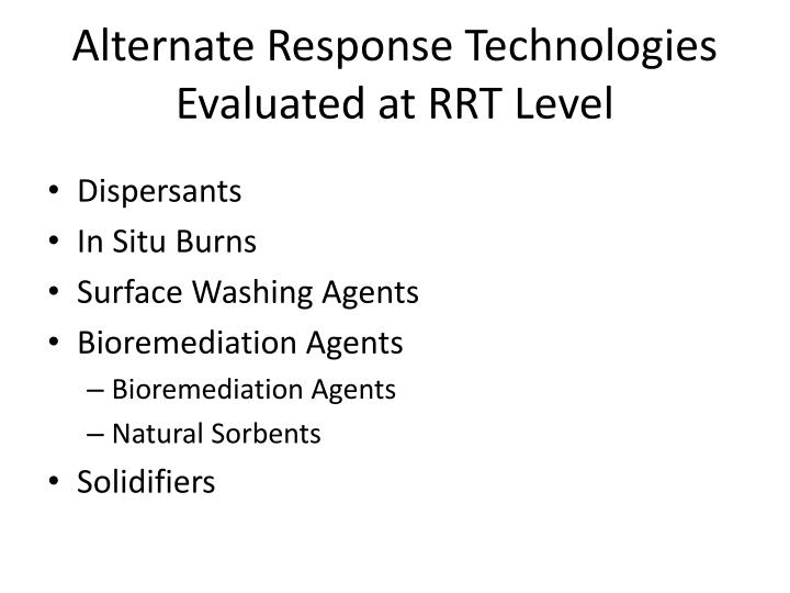 Alternate Response Technologies