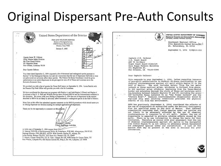 Original Dispersant Pre-Auth Consults