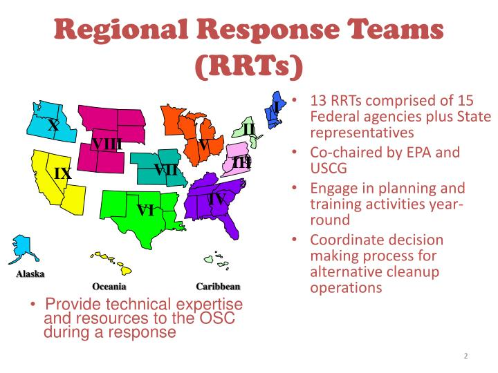 13 RRTs comprised of 15 Federal agencies plus State representatives