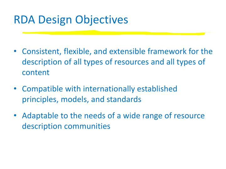 RDA Design Objectives