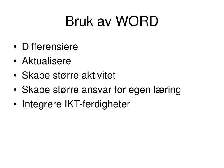 Bruk av WORD