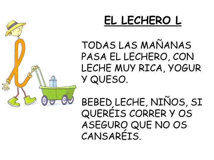 EL LECHERO L