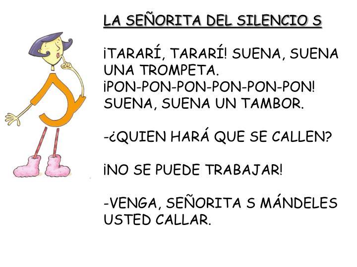 LA SEÑORITA DEL SILENCIO S