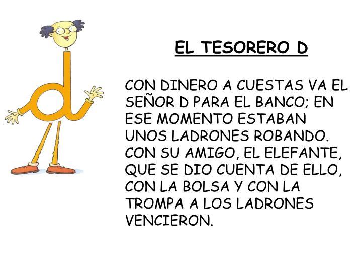 EL TESORERO D