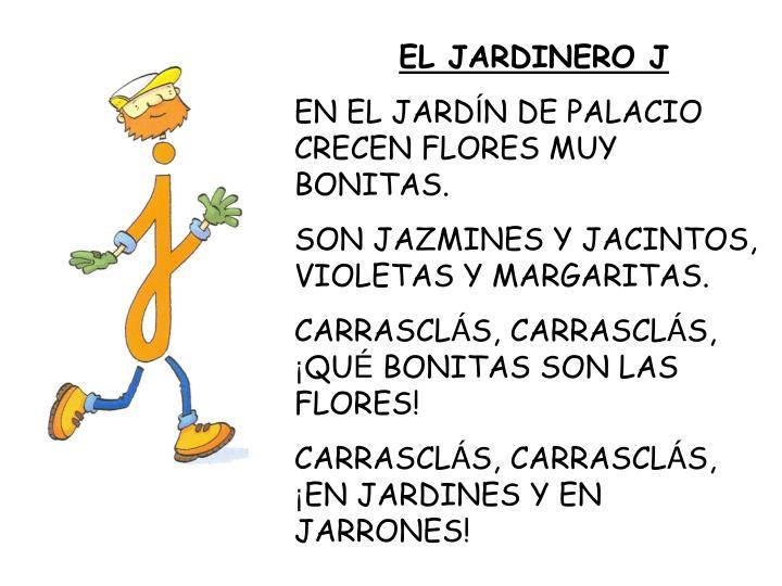 EL JARDINERO J