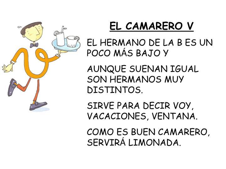 EL CAMARERO V