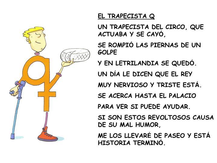 EL TRAPECISTA Q