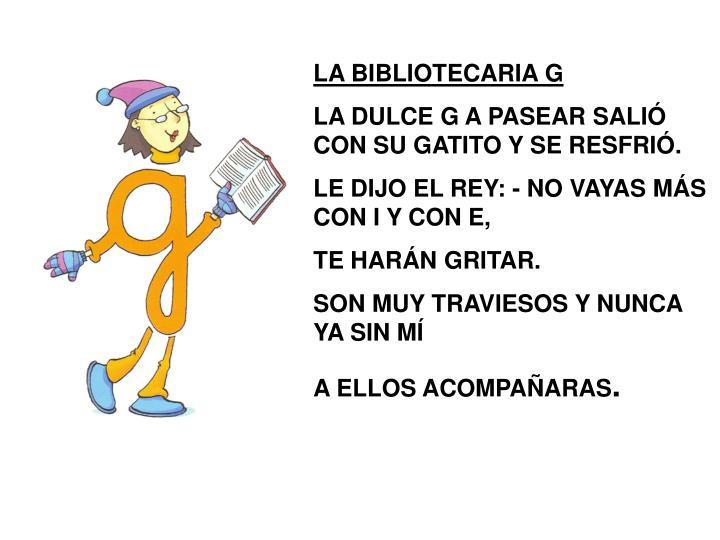 LA BIBLIOTECARIA G