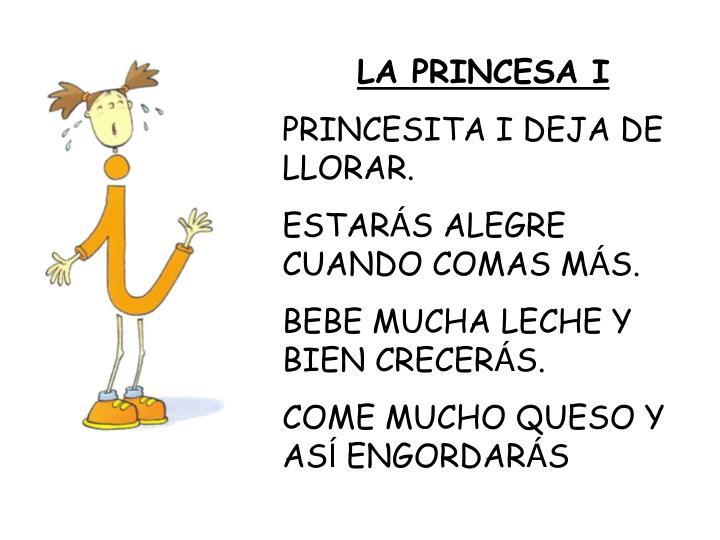 LA PRINCESA I