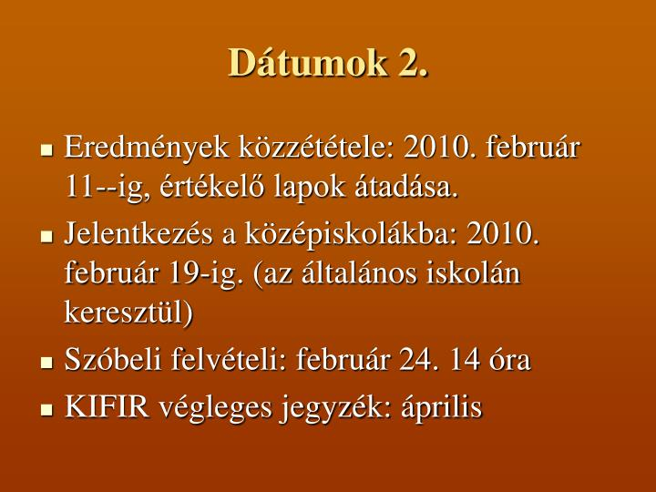 Dátumok 2.