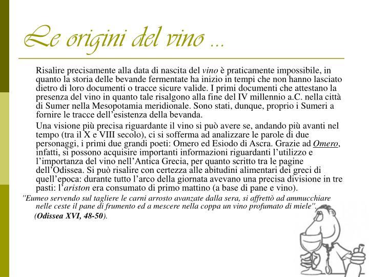 Le origini del vino …
