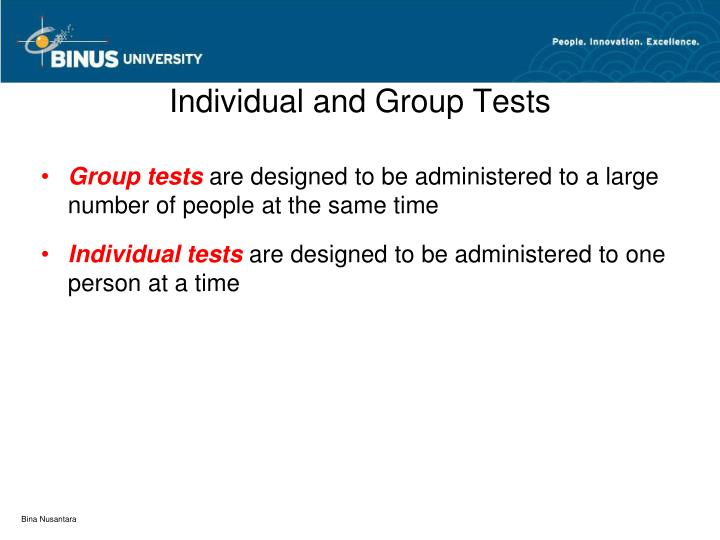 Individual and Group Tests
