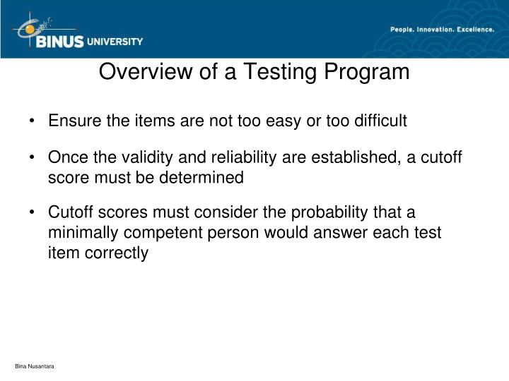 Overview of a Testing Program