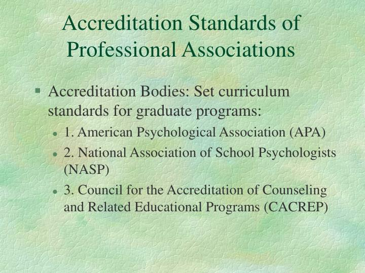Accreditation Standards of Professional Associations